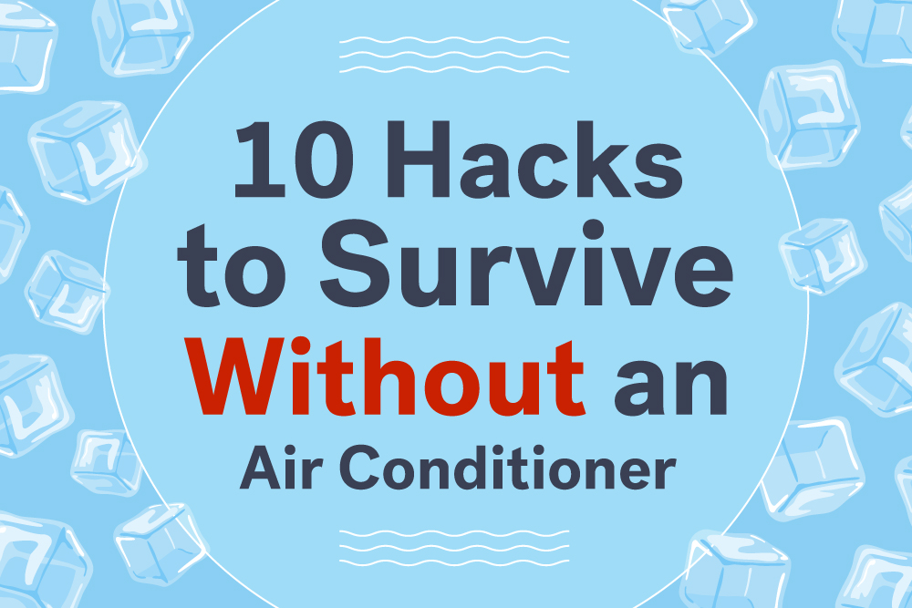 10 Hacks To Survive Without An Air Conditioner Trulia 39 S Blog Life At Home