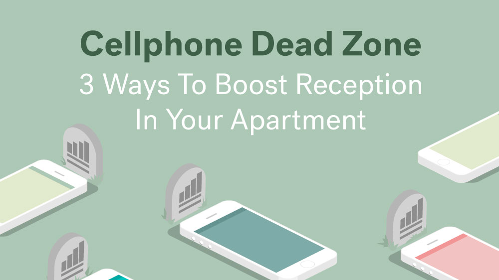 Cell Signal Booster Ideas For Your Apartment Real Estate