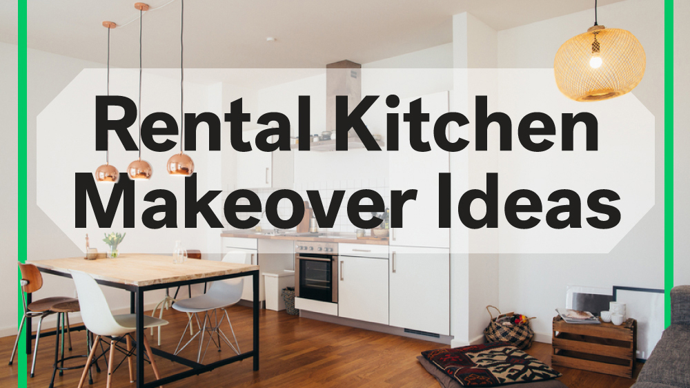 8 Rental Kitchen Makeovers Under $100 – Life At Home – Trulia Blog