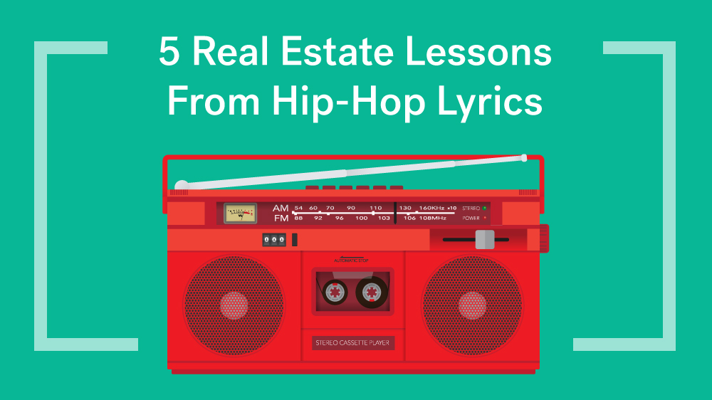 5 Real Estate Lessons From Hip-Hop Lyrics — Life At Home ...